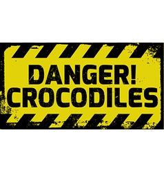 Danger crocodiles sign vector