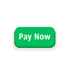 Green pay now button isolated on white vector