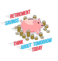 Retirement savings concept cute piggy bank with vector