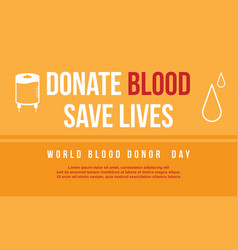 Donate blood save lives background vector