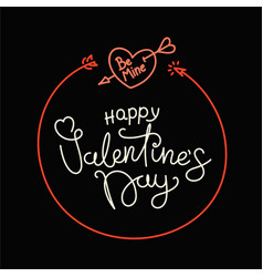 happy valentines day lettering greeting card be vector image