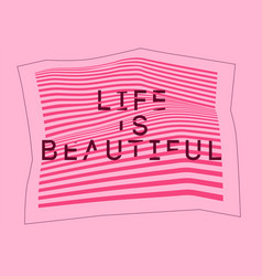 Life is beautiful typography abstract background vector