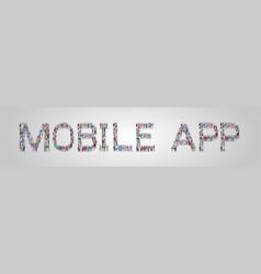 People crowd gathering in shape mobile app word vector