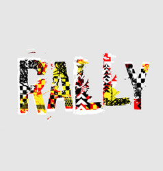 Rally lettering image vector