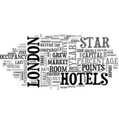 London hotel market booms text background word vector