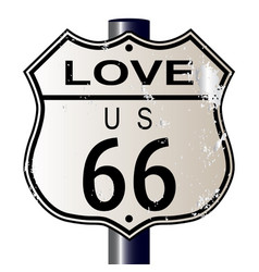 Love route 66 sign vector