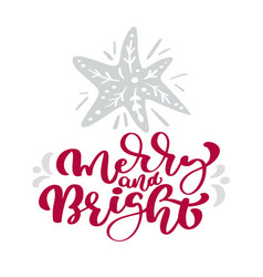 merry and bright calligraphy christmas lettering vector image