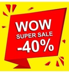 Sale poster with wow super sale minus 40 percent vector