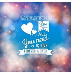Valentine typography design Background with bokeh vector image
