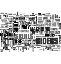 Why are skulls linked to riders text word cloud vector