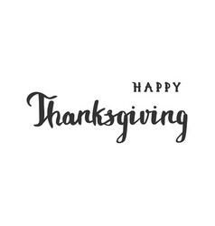 hand drawn thanksgiving lettering typographyv vector image