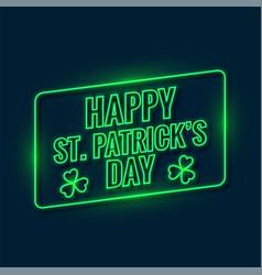 Happy saint patricks day written with green neon vector