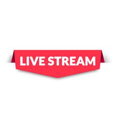 live stream label modern web banner design vector image