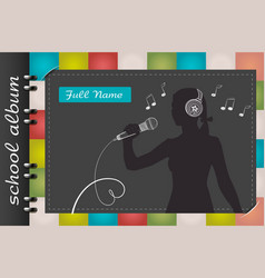 template of a school album vocalist vector image