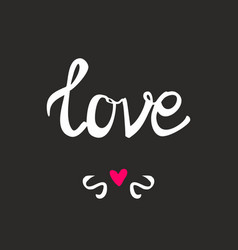 love sign with heart on black background vector image