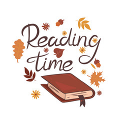 Reading time inscription book leaves and flowers vector