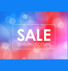 season discount banner blured background with the vector image
