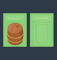 how to make wooden barrel set of posters with text vector image