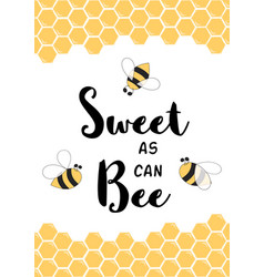 Sweet as can bee cute love quote positive phrase vector