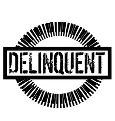 Delinquent stamp on white vector