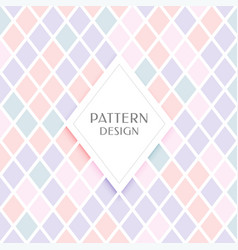 Elegant diamond shape pattern in pastel colors vector