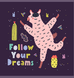 follow your dreams card with a cute running llama vector image