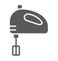 hand mixer glyph icon kitchen and cooking vector image