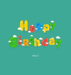 happy birthday card font make your congratulations vector image