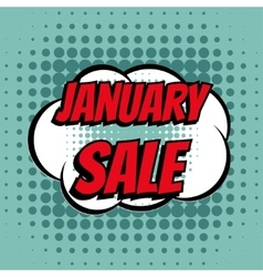 January sale comic book bubble text retro style vector