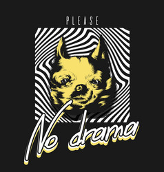 no drama please hand drawn of vector image