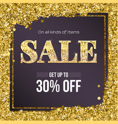 Sale poster with luxury gold sparkle glitter get vector