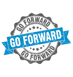 Go forward stamp sign seal vector