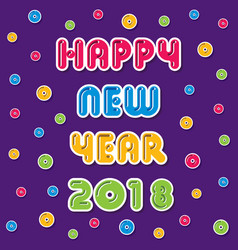 happy new year 2018 greeting design vector image