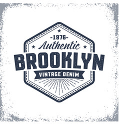 Brooklyn vintage logo with grunge effect vector