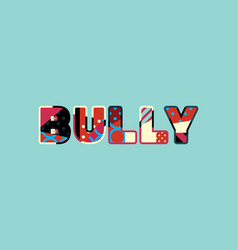 Bully concept word art vector