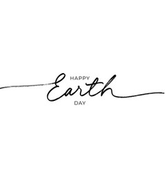 Happy earth day black line style calligraphy vector