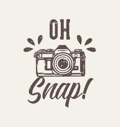 T-shirt design slogan typography oh snap vector