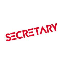 Secretary rubber stamp vector