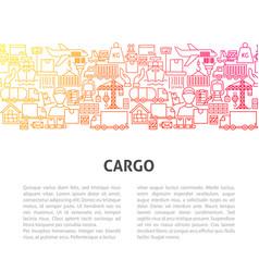 Cargo line template vector