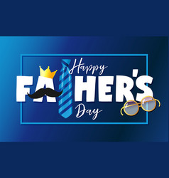 Happy fathers day card with crown mustache vector