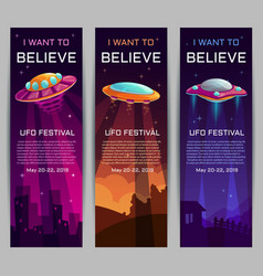 I want to believe ufo festival invitation banners vector