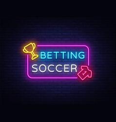 Betting soccer neon betting football neon vector