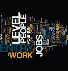 entry level jobs dlvy nicheblowercom text vector image