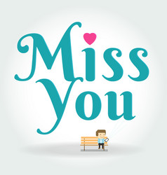 miss you postcard boy writing text message on vector image
