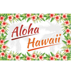 slogan aloha hawaii jungle frame vector image