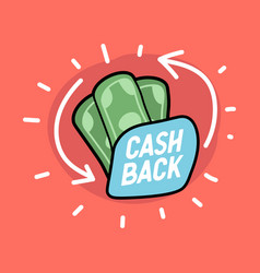 cash back hand drawn banknotes icon vector image