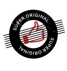 Super Original rubber stamp vector