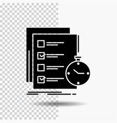Todo task list check time glyph icon on vector
