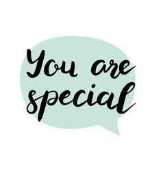 you are special text vector image