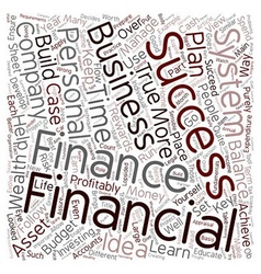 How To Evolve A Financial Success System text vector image vector image